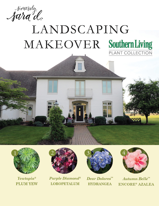 Landscaping Makeover with Southern Living Plant Collection ...