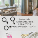 Tips and Tricks for Inexpensive Window Treatments